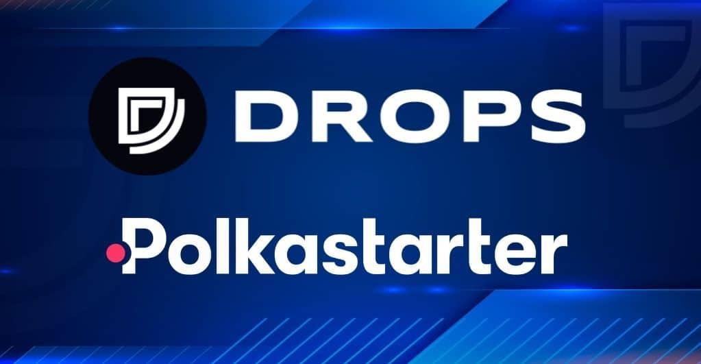 Drops ($DOP) Whitelist für Polkastarter IDO ist jetzt OPEN!