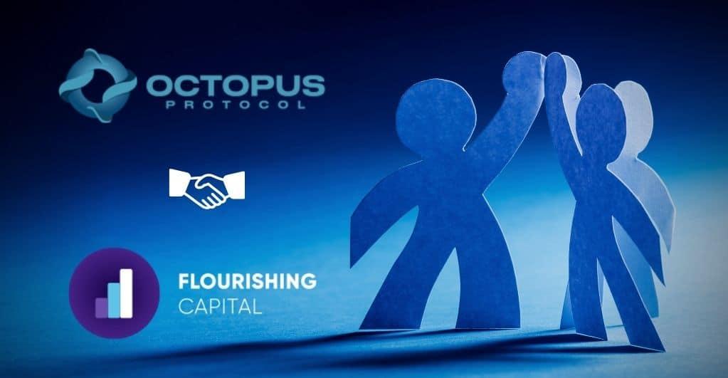 Das Octopus Protocol geht Partnerschaft mit das Flourishing Capital ein