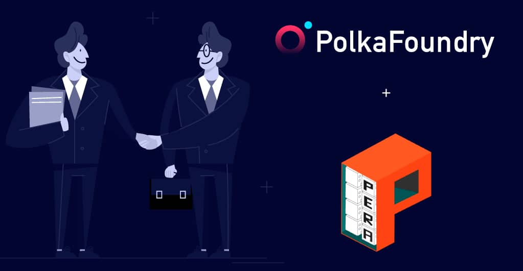 PolkaFoundry kooperiert mit Pera Finance