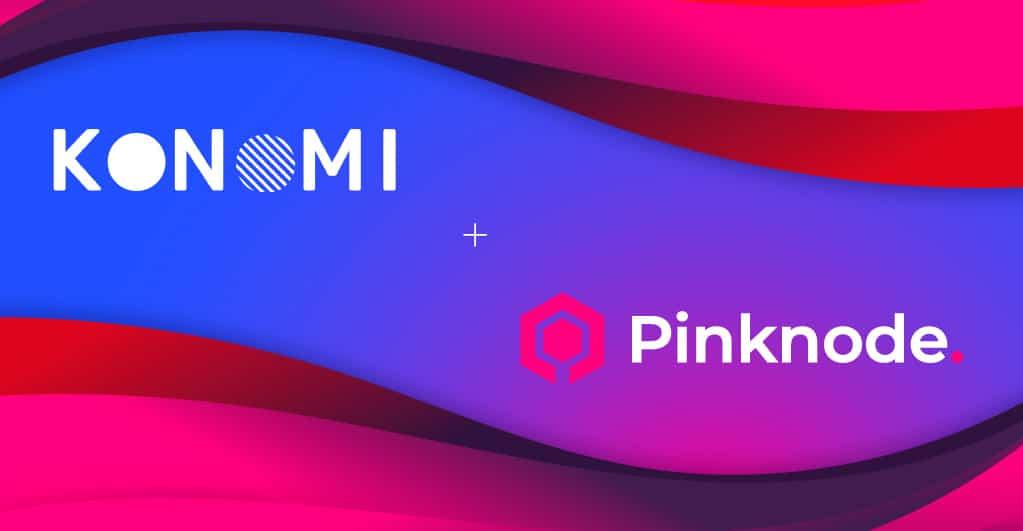 Konomi Network arbeiten strategisch mit Pinknode zusammen